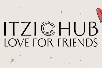 LOVE FOR FRIENDS: ITZI HUB il luogo sicuro per i tuoi regali